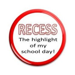 Button Pin: Recess the highlight of my schoolday (GT5042)